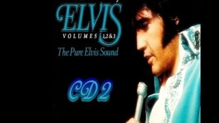 Our Memories Of Elvis Volumes 1 2 3 The Pure Elvis Sound CD 2 Previously Unreleased