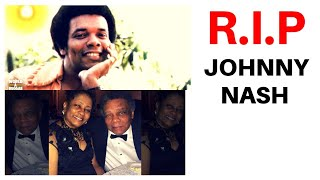 JOHNNY NASH DIES AT AGE 80 (First American reggae song writer)