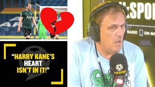 """""""KANE'S HEART IS NOT THERE!"""" 💔 Tony Cascarino thinks it will be hard to convince Harry Kane to stay"""
