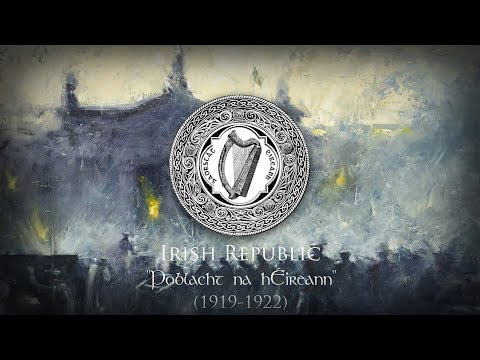 Irish Republic (1919-1922) Patriotic Song