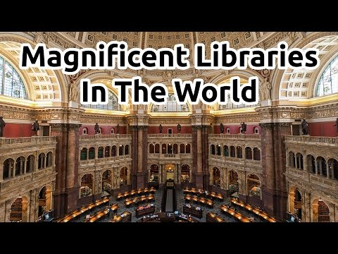 ♛ Magnificent Libraries In The World