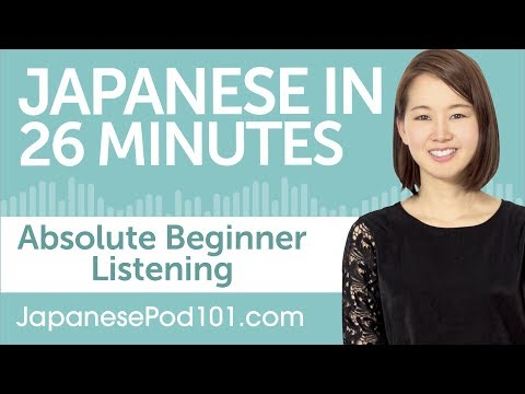 26 Minutes of Japanese Listening Comprehension for Absolute Beginners
