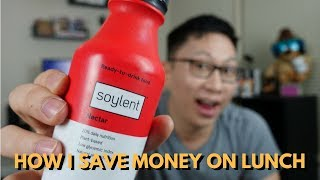 Saving Money: I drink Soylent to avoid paying $15 for lunch