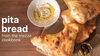 How to make PITA BREAD by Salma Hage | From THE MEZZE COOKBOOK
