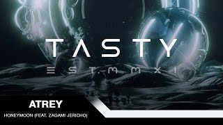 Repeat youtube video Atrey - Honeymoon (feat. Zagami Jericho) [Tasty Release]