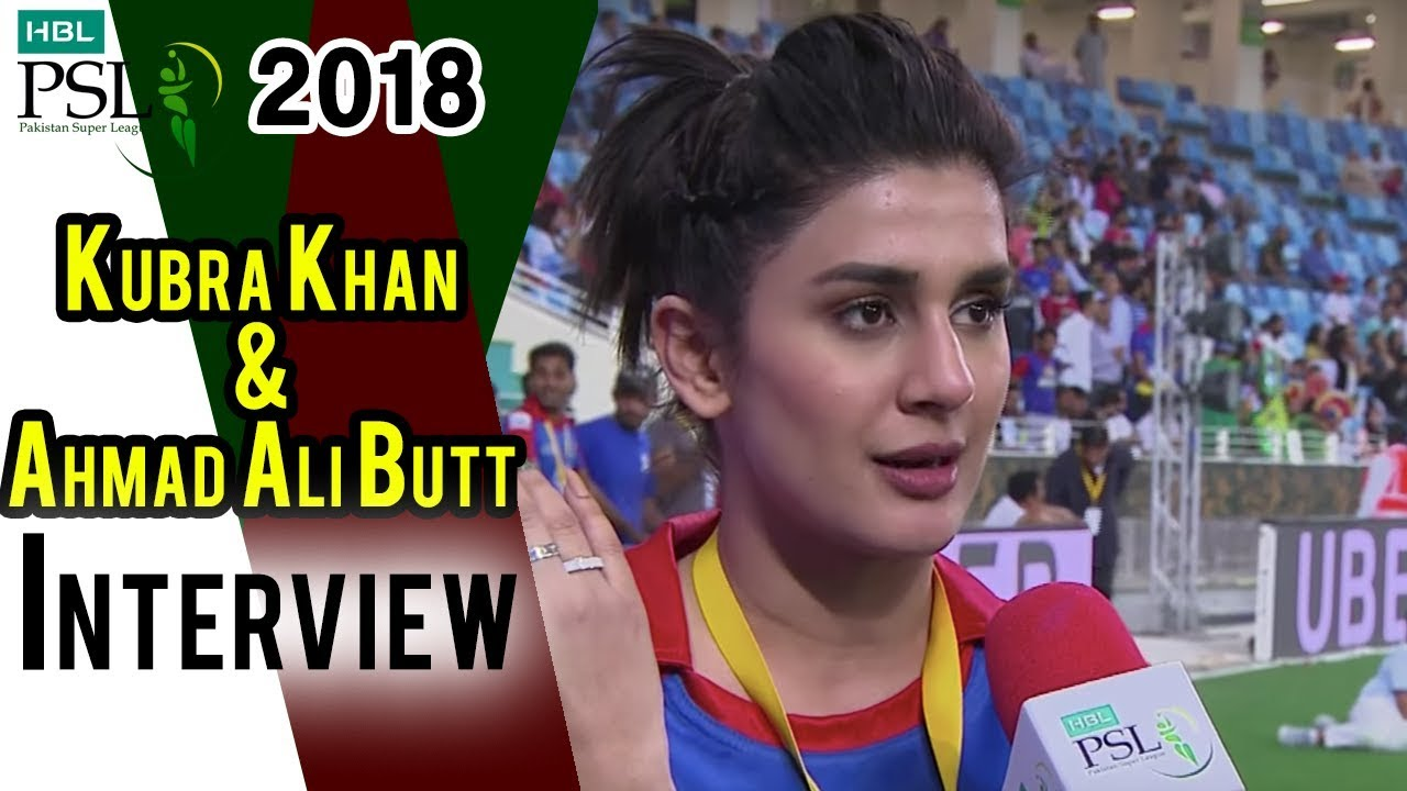 Ahmed Ali Butt And Kubra Khan Interview   Lahore Qalandars Vs Karachi Kings   Match 24  HBL PSL 2018