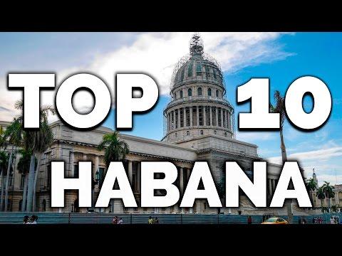 LA HABANA TOP 10: Lugares qué ver y visitar en La Habana (Cuba).