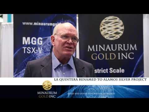 "Dr. Peter Megaw, Co-founder & Director of Minaurum Gold Inc. - ""The Alamos Silver Project"""