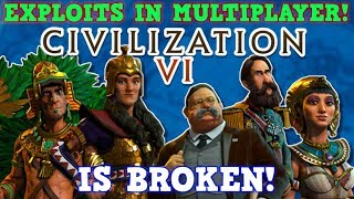 Civilization 6 is A PERFECTLY BALANCED GAME WITH NO EXPLOITS - Multiplayer Production Exploits