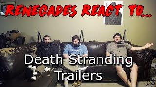 Renegades React to... Death Stranding Trailers