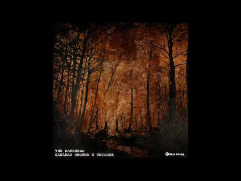 Sawlead Ground & Unicode - The Darkness - Official