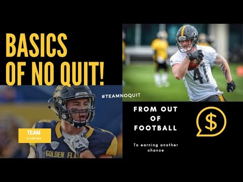 Basics of No Quit  Never Give Up Hope Football Faithful  Paul Butler and Nate Holley Story