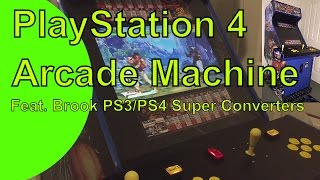 PlayStation 4 Arcade Machine Feat. Brook Super Converters