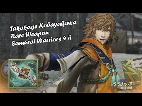 Takakage Kobayakawa Rare Weapon - Samurai Warriors 4 II