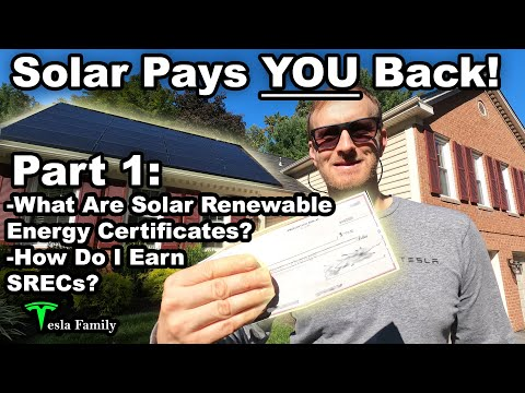 SRECs Part 1 - What Are Solar Renewable Energy Certificates? How Do I earn them?