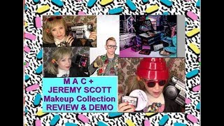MAC + Jeremy Scott Makeup Collection - DEMO & REVIEW ! 50+ older : ) Boombox shadows!