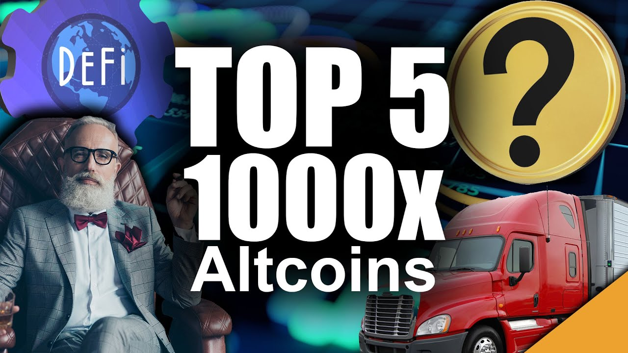 Top 5 Altcoins to Buy for 1000x (Or More!)