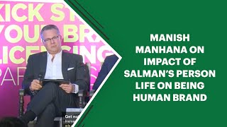 Manish Manhana on impact of Salmans