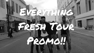 SOR - Everything Fresh Tour Promo