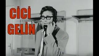 Cici Gelin - Türk Filmi