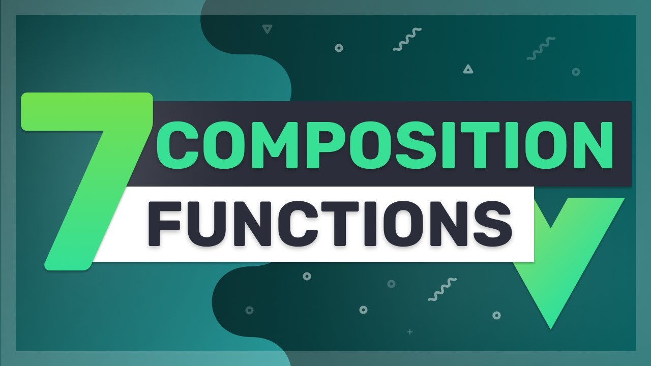 7 Important Vue 3 Composition and Composable Functions Explained