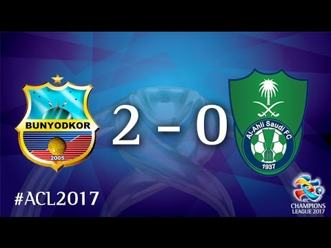 FC Bunyodkor vs Al Ahli (AFC Champions League 2017 : Group Stage - MD5)