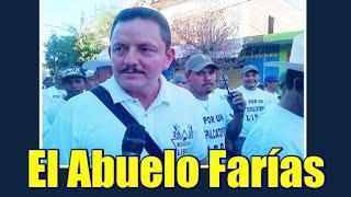 El Abuelo Farías regresa a Tepalcatepec