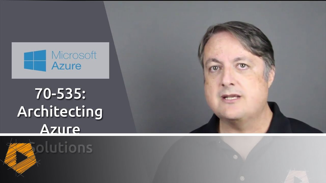 [COURSE] 70-535 Architecting Microsoft Azure Solutions exam