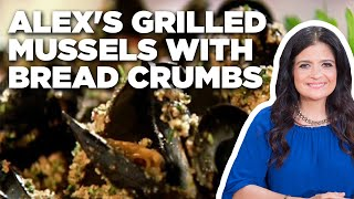 Alex Guarnaschelli's Grilled Mussels with Herbed Bread Crumbs | Alex's Day Off | Food Network