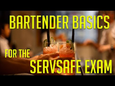 Bartender Basics For The ServSafe Alcohol Exam