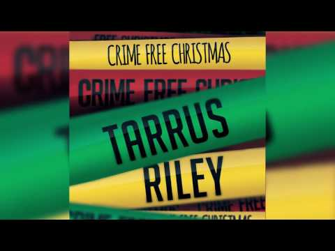 Tarrus Riley - Crime Free Christmas   Official Audio