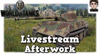 World of Tanks - Livestream Aufzeichnung Afterwork