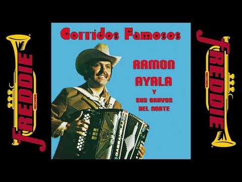 Ramon Ayala - Corridos Famosos (Album Completo)