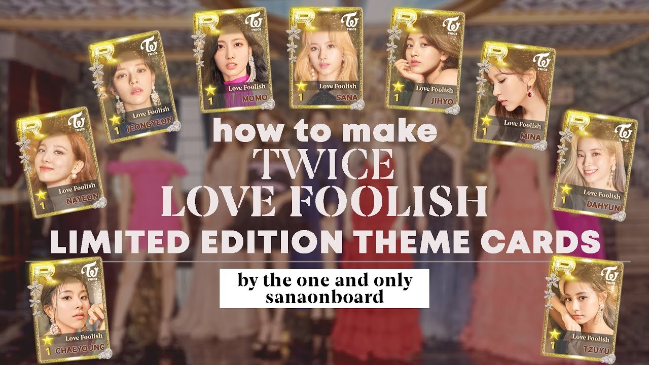 "[SPEED EDIT] How to make TWICE ""LOVE FOOLISH"" LIMITED EDITION THEME CARDS"