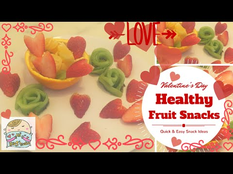 Healthy Fruit Snacks for Valentine's Day [QUICK&EASY DIY]