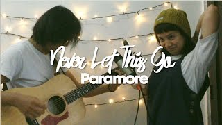 Download Never Let This Go by Paramore - Sentimental Sunday Ep. 2 MP3 song and Music Video