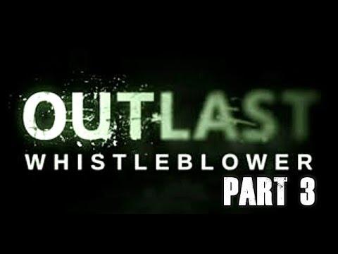 Outlast Whistleblower Walkthrough Full Game Let's Play Part 3 Gameplay