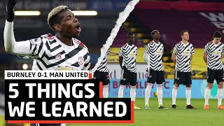 Bring On Liverpool... | 5 Things We Learned vs Burnley | BUR 0-1 MUN