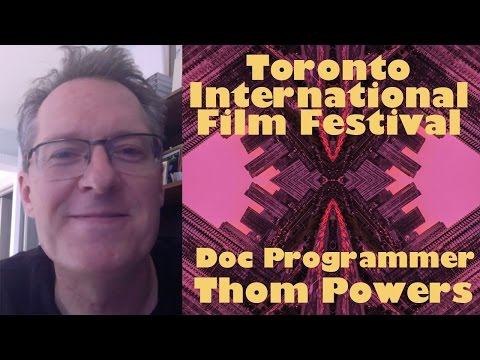 DP/30: TIFF 2016 Docs w/ Programmer Thom Powers