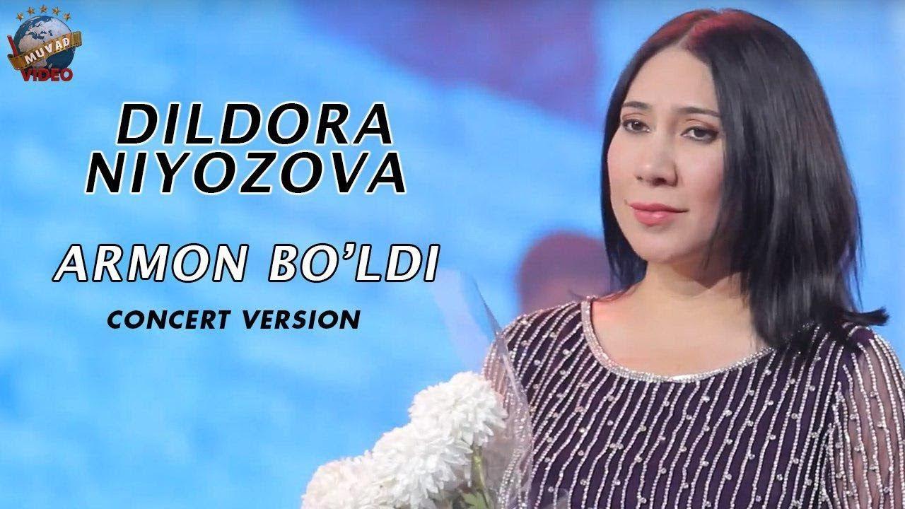 Dildora Niyozova - Armon bo'ldi | Дилдора Ниёзова - Армон булди (concert version 2018)
