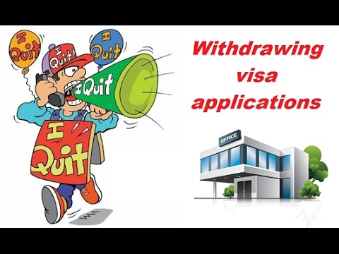 Withdrawing your visa application
