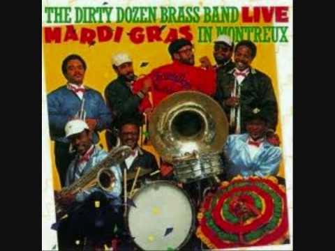 DIRTY DOZEN BRASS BAND ~ Mardi Gras In New Orleans...Live!