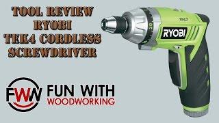 Tool Review - RYOBI TEK4 cordless screwdriver