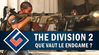 THE DIVISION 2 : Que vaut le Endgame ?   GAMEPLAY FR