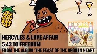 '5:43 to Freedom' feat. Rouge Mary - Hercules & Love Affair