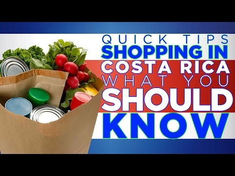 Grocery Shopping In Costa Rica | What You Need To Know | Let's Go™ Quick Tips