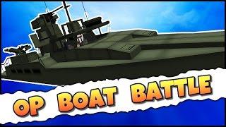BOAT VS BOAT! - OP BOAT BATTLE