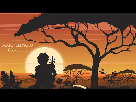 Mark Eliyahu - Grateful
