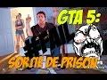 COMMENT SORTIR DE PRISON !!!!!!!(gtav)