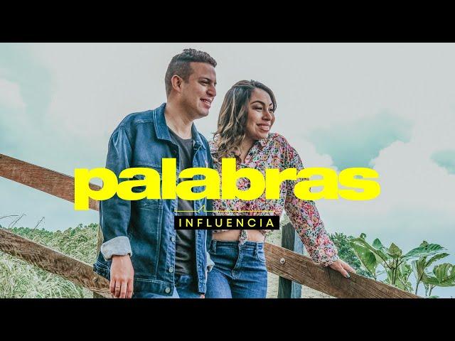 Influencia - Palabras   Video Oficial